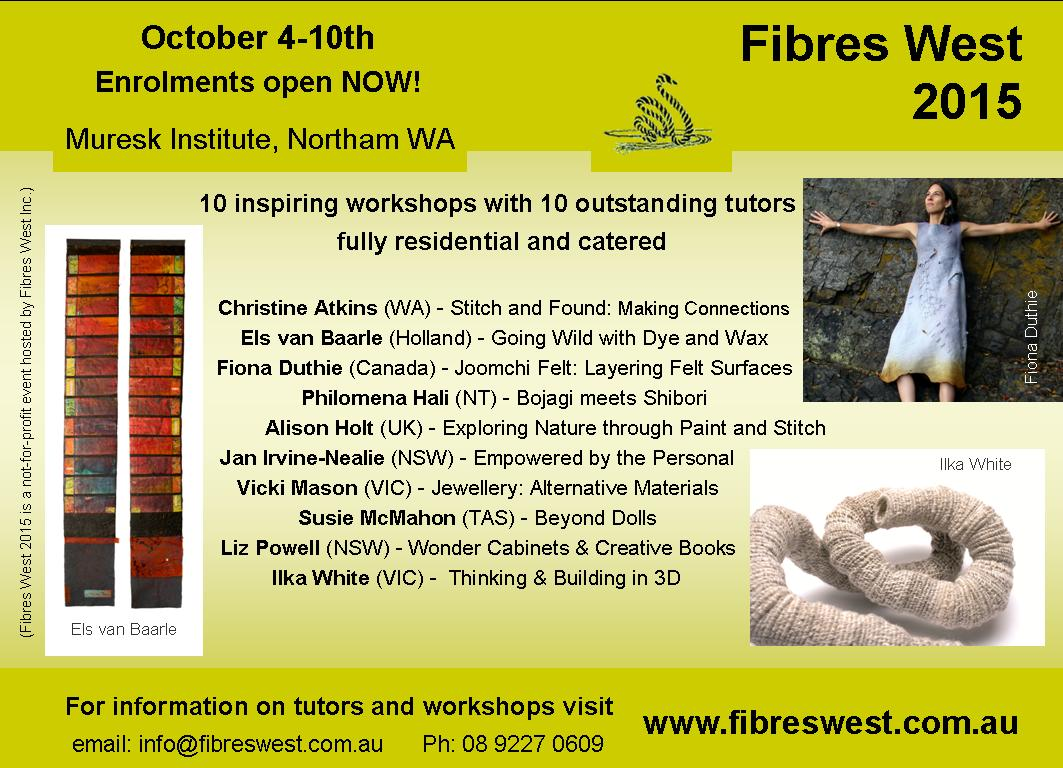 Fibres West 2015 Program October 4th to 10th